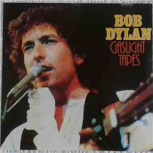 Bob Dylan - Gaslight Tapes album flac