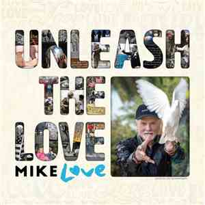 Mike Love - Unleash The Love album flac