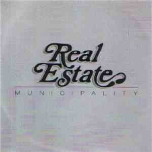 Real Estate  - Municipality album flac