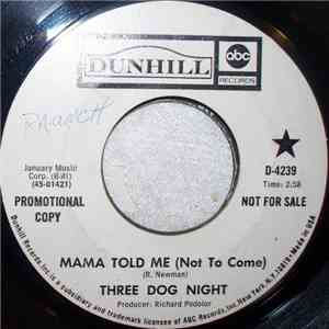 Three Dog Night - Mama Told Me (Not To Come) album flac
