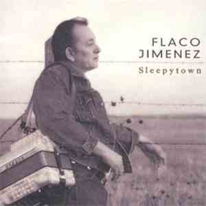 Flaco Jimenez - Sleepytown album flac