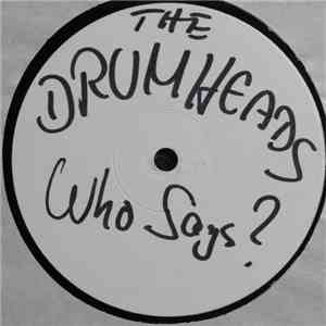 The Drumheads - Who Says? album flac