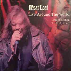 Meat Loaf - Live Around The World album flac