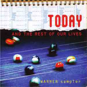 Various - Today And The Rest Of Our Lives - Warner Sampler album flac